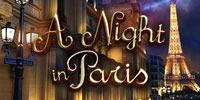 A Night in Paris Jouer Machine à Sous