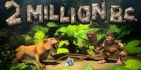 2 Million B.С. Jouer Machine à Sous