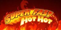 Super Fast Hot Hot Jouer Machine à Sous