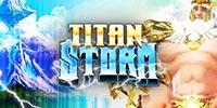 Titan Storm Jouer Machine à Sous
