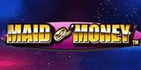 Maid O Money Jouer Machine à Sous