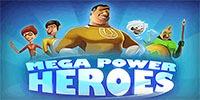 Mega Power Heroes Jouer Machine à Sous